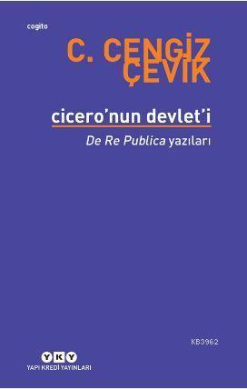 Cicero'nun Devlet'i - De Re Publica Yazıları