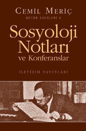 Sosyoloji Notları ve Konferansları