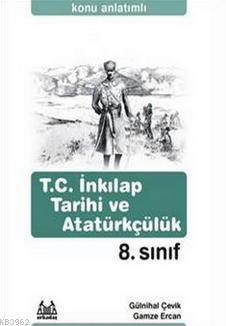 8. Sınıf T.C. İnkılap Tarihi ve Atatürkçülük Konu Anlatımlı Yardımcı Ders Kitabı