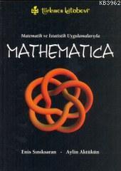 Mathematica; Matematik ve İstatistik Uygulamalarıyla