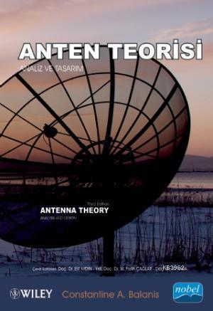 Anten Teorisi; Analiz ve Tasarım