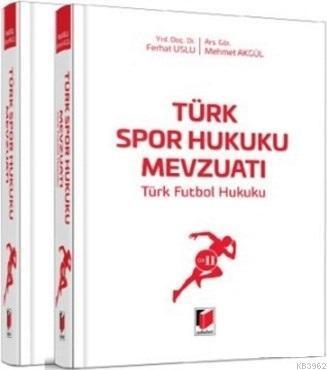 Türk Spor Hukuku Mevzuatı (2 Cilt Takım); Türk Futbol Hukuku