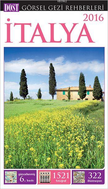 İtalya - Görsel Gezi Rehberi (Ciltli, Kuşe)