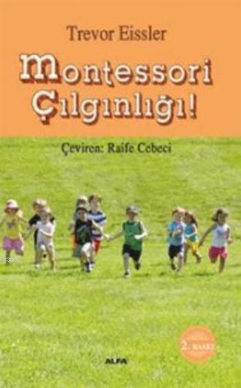Montessori Çılgınlığı