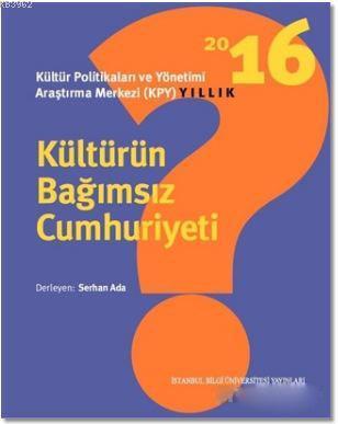 Kültürün Bağımsız Cumhuriyeti; Kültür Politikaları ve Yönetimi Araştırma Merkezi (KPY) Yıllık
