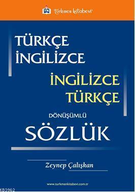 Türkçe İngilizce / İngilizce Türkçe Dönüşümlü Sözlük