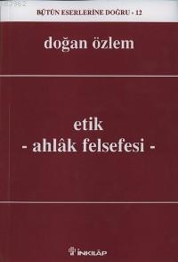 Etik; Ahlak Felsefesi