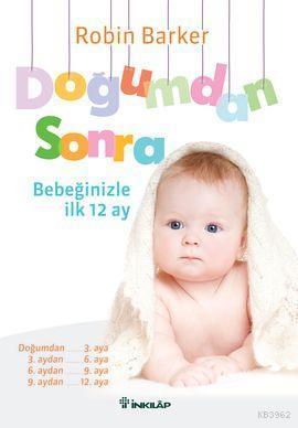 Doğumdan Sonra; Bebeğinizle İlk 12 Ay