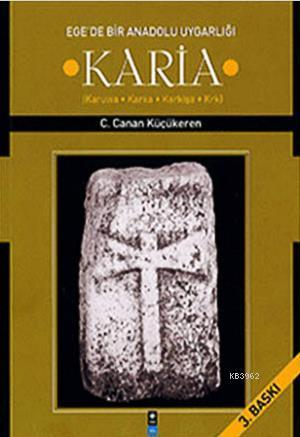 Karia - Egede Bir Anadolu Uygarlığı