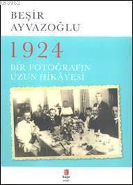 1924; Bir Fotoğrafın Uzun Hikâyesi