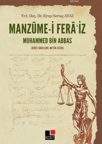 Manzume-i Fera'iz - Muhammed Bin Abbas; (Giriş-İnceleme-Metin-Dizin)