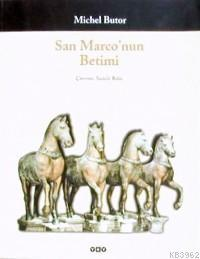 San Marco'nun Betimi