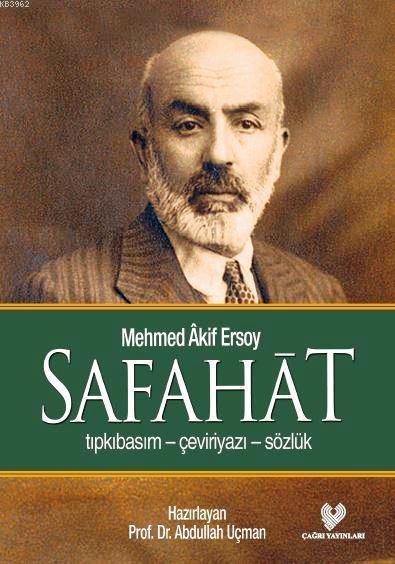 Safahat; Osmanlı Türkçesi aslı ile birlikte, sözlükçeli