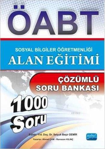 Sosyal Bilgiler Öğretmenliği Alan Eğitimi - Çözümlü Soru Bankası (ÖABT)