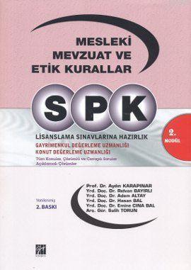 SPK 2. Modül - Mesleki Mevzuat ve Etik Kurallar