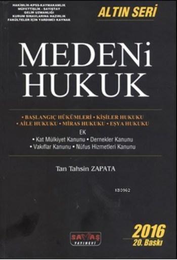 Medeni Hukuk; Altın Seri