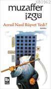Azrail Nasıl Rüşvet Yedi