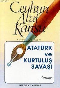Atatürk ve Kurtuluş Savaşı