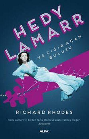 Hedy Lamarr've Çığır Açan Buluşu