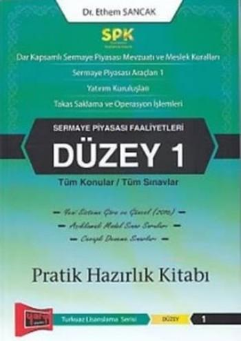 SPK Sermaye Piyasası Faaliyetleri Düzey 1 Pratik Hazırlık Kitabı
