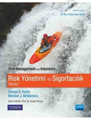Risk Yönetimi ve Sigortacılık İlkeleri