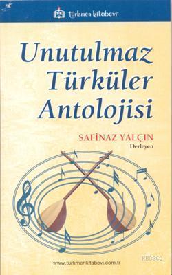 Unutulmaz Türküler Antolojisi