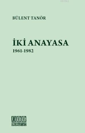 İki Anayasa 1961-1982