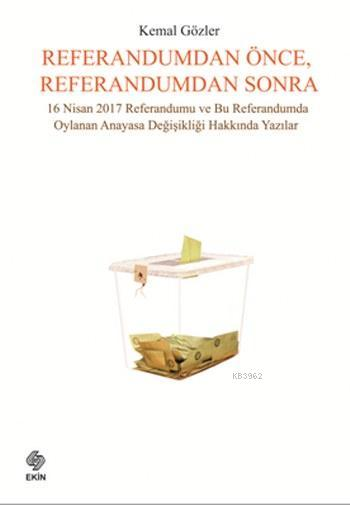 Referandumdan Önce Referandumdan Sonra