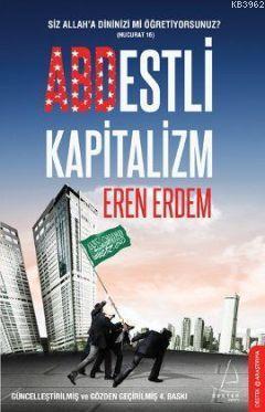 Abdestli Kapitalizm; Siz Allah'a Dininizi mi Öğretiyorsunuz?