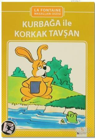 Kurbağa İle Korkak Tavşan