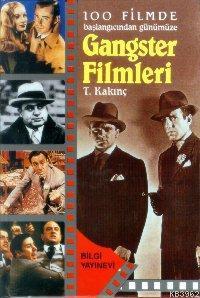 100 Filmde Başlangıcından Günümüze| Gangster Filmleri