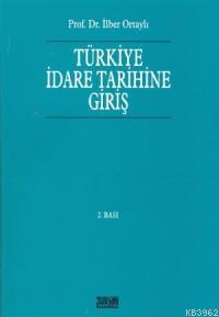 Türkiye İdare Tarihine Giriş