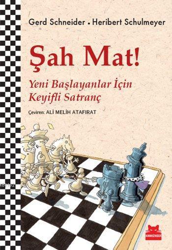 Şah Mat!; Yeni Başlayanlar için Keyifli Satranç