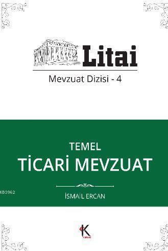 Temel Ticari Mevzuat; Litai Mevzuat Dizisi- 4