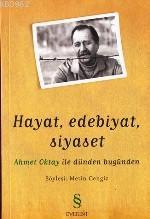 Hayat, Edebiyat, Siyaset