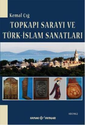 Topkapı Sarayı Türk-İslam Sanatları
