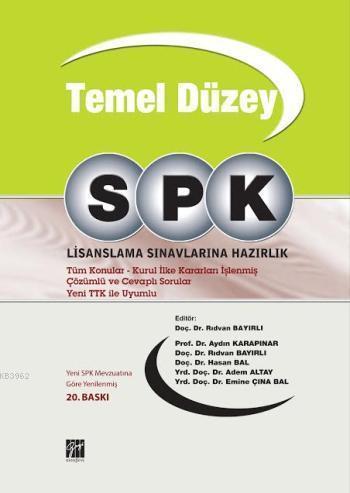 SPK / Temel Düzey Lisanslama Sınavlarına Hazırlık