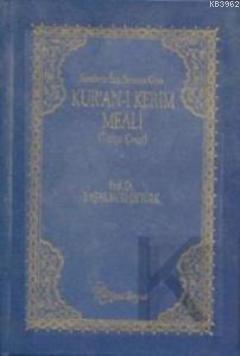 Kur'an-ı Kerim Meali ( Metinli-Büyük boy)