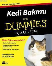 Kedi Bakımı For Dummies Meraklısına