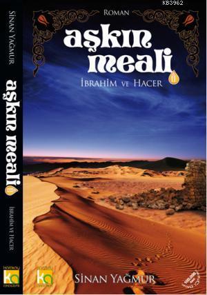 Aşkın Meali-2 İbrahim ve Hacer