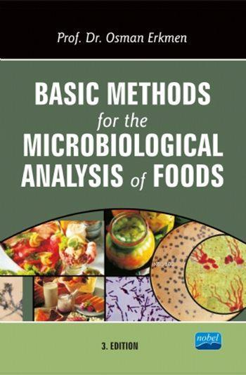 Basic Methods for the Microbiological Analysis of Foods