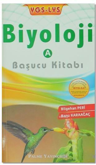 YGS-LYS Biyoloji - A Başucu Kitabı