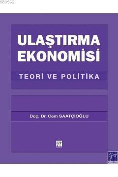 Ulaştırma Ekonomisi; Teori ve Politika