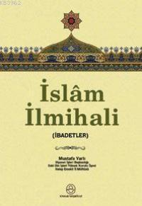 İslam İlmihali; (ibadetler)