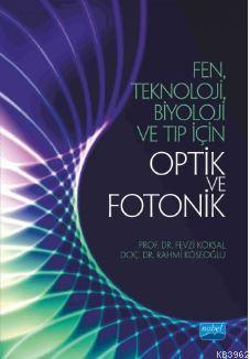 Fen Teknoloji Biyoloji ve Tıp için Optik ve Fotonik