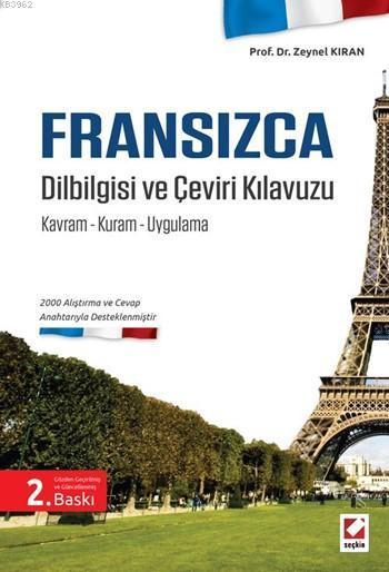 Fransızca Dilbilgisi ve Çeviri Kılavuzu; Kavram - Kuram - Uygulama