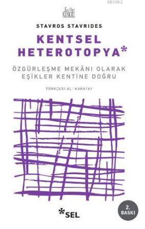 Kentsel Heterotopya