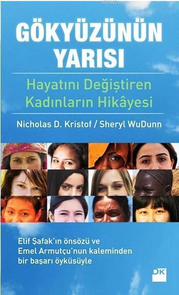 Gökyüzünün Yarısı; Hayatını Değiştiren Kadınların Hikayesi