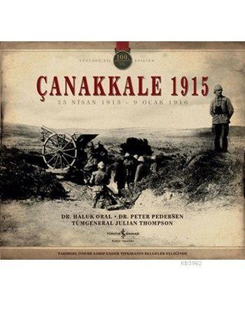 Çanakkale 1915 (Kutulu); 25 Nisan 1915 - 9 Ocak 1916