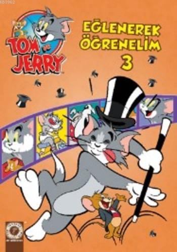 Tom ve Jery Eğlenerek Öğrenelim 3